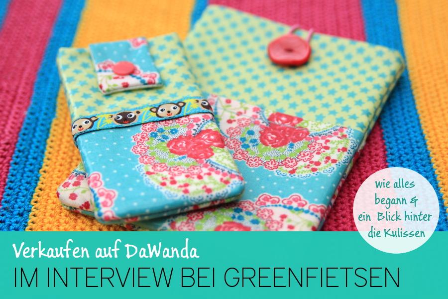 stitchydoo: Verkaufen auf DaWanda   Im Interview bei greenfietsen - wie alles begann und ein Blick hinter die Kulissen