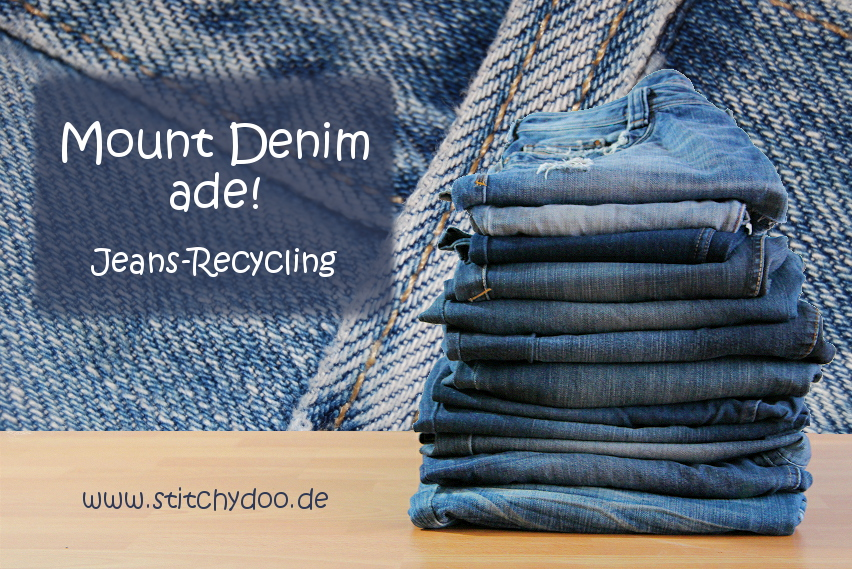 Mount Denim ade! - Jeans-Recycling Linkparty